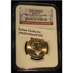 935.  2008-P James Monroe Presidential Dollar graded MS65 by NGC with First Day of Issue design