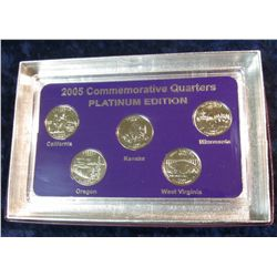 902. 2005 Platinum Edition Five-Piece Set of Statehood Quarters in a specialty holder. Gem BU.
