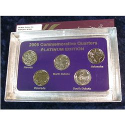 906. 2006 Platinum Edition Five-Piece Set of Statehood Quarters in a specialty holder. Gem BU.