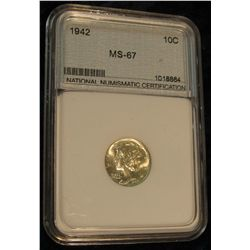 "1038. 1942 P Mercury Dime slabbed MS 67 by ""National Numismatic Certification""."