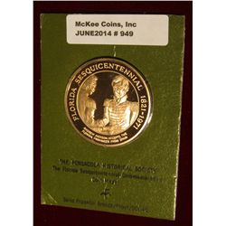 "949. Solid Franklin Bronze Medal ""The Pensacola Historical Society The Florida Sesquicentennial Comm"