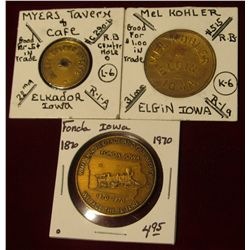 953. Mel Kohler Elgin, Iowa Good For $1 token; 5c Myers Tavern & Café Token, Elkader, Iowa; & 1870-1