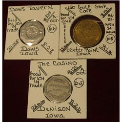 "955. Dow's Tavern, Good for .10c, Dows, Ia.; ""The Casino"" Good For .10c, Denison, Ia.; & ""150 Gulf S"