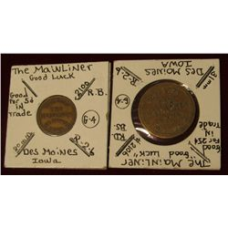 "956. Pair of ""The Mainliner"" Good Luck Tokens, Good for 5c & 25c in trade, Des Moines, Ia."