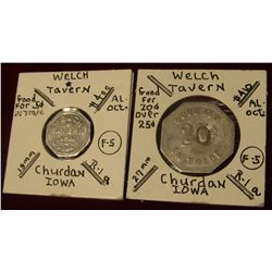 959. Pair of Welch Tavern Tokens from Churdan, Iowa.  One has punch devalued from 25c to 20c, the ot