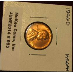 985. 1946 D Lincoln Cent. Brilliant MS 64+.