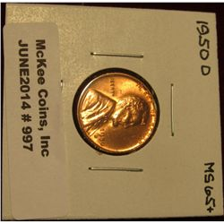 997. 1950 D Lincoln Cent. Brilliant MS 65+.