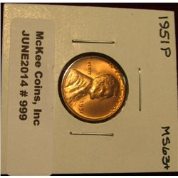 999. 1951 P Lincoln Cent. Brilliant MS 63+.