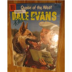 1116. Autographed Dale Evans Signed Comic Book Cover with authentication papers guaranteed for life.