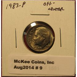9. 1983-P Roosevelt Dime, Off-center Strike Error
