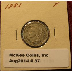 37. 1881 U.S. Three Cent Nickel. F-12.