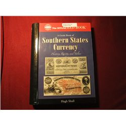 912.A Guide Book of Southern States Currency, Hugh Schull, Redbook / Whitman