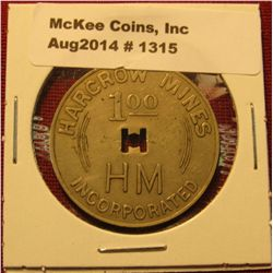 1315. Coal Company scrip – Harcrow Mines Incorporated good for $1.00