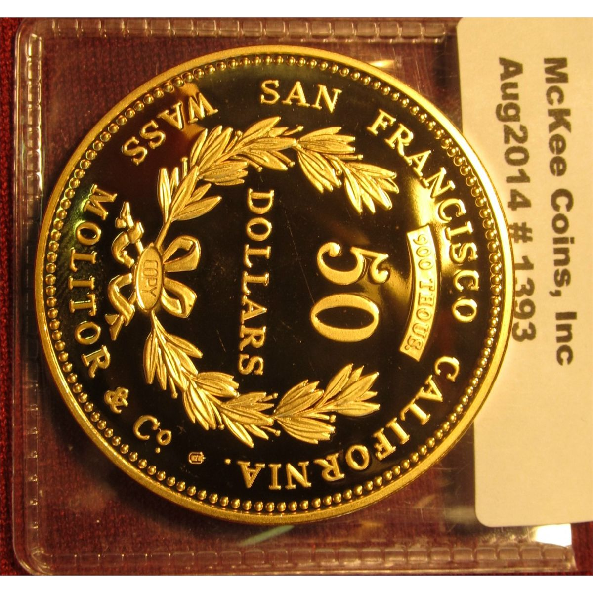 1393. Gold plated Copy of an 1855 Wass Molitor & Co. San Francisco $50 gold  coin, marked COPY