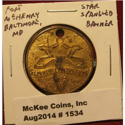 1534. Fort McHenry, MD token, Star Spangled Banner by Francis Scott Key Inspired by the Bombardment