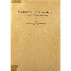 NUMISMATIC HISTORY OF MEXICO