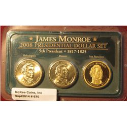 670. 2008 P, D, & S James Monroe Presidential Dollar Coins in a special holder. All BU or Proof. (3