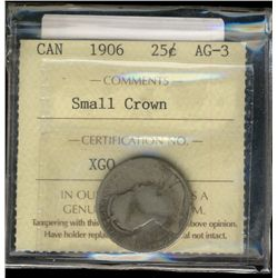 25 cents 1906 ICCS AG-3; Small Crown.