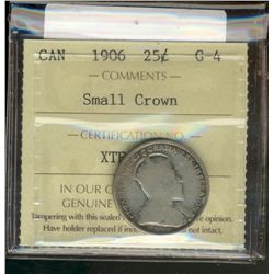 25 cents 1906 ICCS G-4; Small Crown.