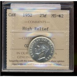 25 cents 1952 ICCS MS-62; High Relief.
