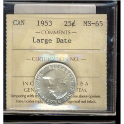 25 cents 1953 ICCS MS-65; Large Date.