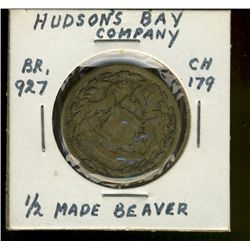 HBC Token;  Br-927 1/2 Beaver issue.  VG with worn/blank reverse.