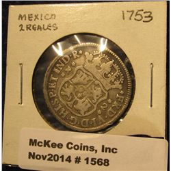 1568. 1753 M Mo Mexico Silver Two Real KM # 86.1. Catalog value $35.00.