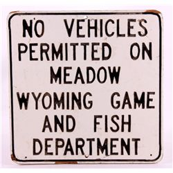 Wyoming game and fish department sign this is an o for Wyo game and fish