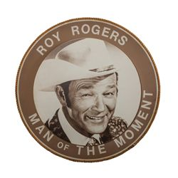 Roy Rogers - Man of the Moment Circular Sign