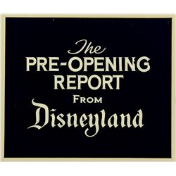 "Original title cel ""Pre-Opening Report From Disneyland""."