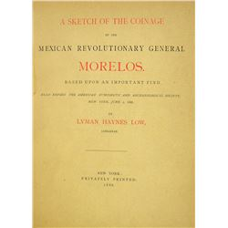 Lyman Low on the Coinage of General Morelos