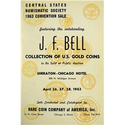 The J.F. Bell Sale of U.S. Gold