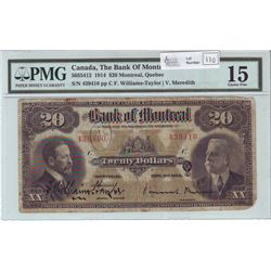 The Bank of Montreal, 505-54-12, 1914, $20.00 note, Williams-Taylor Meredith, serial 439410, PMG F-1