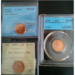 1 cent 2006 ICCS MS-65; Red, Non Magnetic, 2012 CCCS MS-66; Red, Magnetic & 2012L CCCS MS-65; Red, N