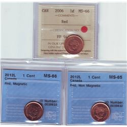 1 cent 2006 ICCS MS-66; Red, Non Magnetic, 2012L CCCS MS-65; Red, Non Magnetic & 2012L CCCS MS-66; R