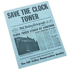 "Back To The Future - ""Save The Clock Tower"" Flyer"
