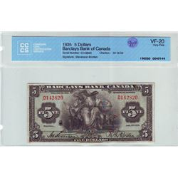 Barclays Bank of Canada; 5 dollars note 1935, Charlton # 30-12-02, serial D142820, CCCS VF-20.