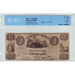 Henry's Bank; 2 dollars note 1837, Charlton # 357-12-04, serial 11652, CCCS F-15; Letter B, Holes.
