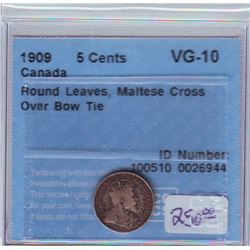 5 cents 1909 CCCS VG-10; Round Leaves, Maltese Cross Over Bow Tie. Scarce coin.