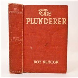 """1912 """"THE PLUNDERER"""" HARDCOVER BOOK"""