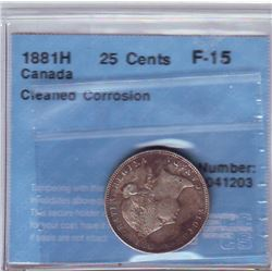 25 cents 1881H CCCS F-15; Cleaned, Corrosion.