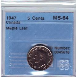 5 cents 1947 CCCS MS-64; Maple Leaf.