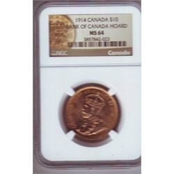 10 dollars 1914 gold NGC MS-64 from Bank of Canada Hoard.