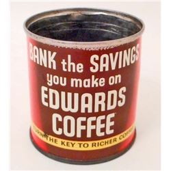 VINTAGE EDWARDS COFFEE ADVERTISING TIN COIN BANK