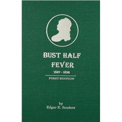 Bust Half Fever, First Edition
