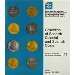 The Ortiz Spanish and Spanish-American Coins