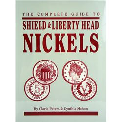 Complete Guide to Shield & Liberty Head Nickels