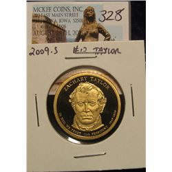 "328. 2009 S Proof 65+ Zachary Taylor ""Golden"" Presidential Dollar."