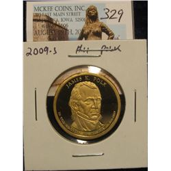 "329. 2009 S Proof 65+ James K. Polk ""Golden"" Presidential Dollar."