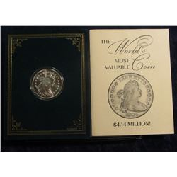 389. Gallery Mint replica of 1804 U.S. Silver Dollar issued with literature.